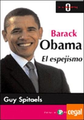 Barack Obama. . El espejismo