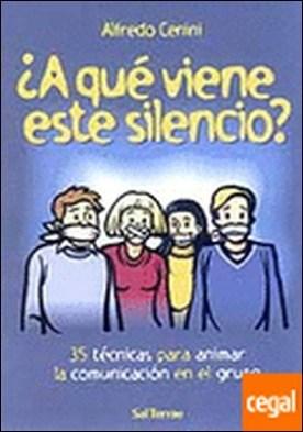 074 - ¿A qué viene este silencio?