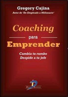 Coaching para emprender. Cambia tu rumbo. Despide a tu jefe
