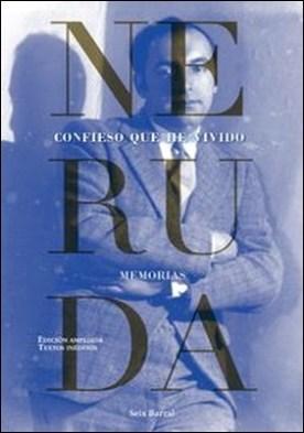 Confieso que he vivido por Pablo Neruda PDF