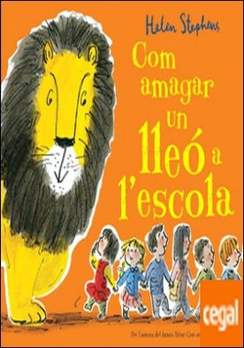 Com amagar un lleó a l'escola