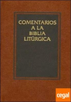 Comentarios a la Biblia Litúrgica (IV)