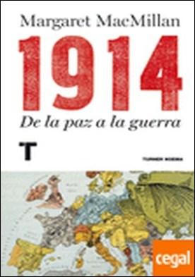 1914 . De la paz a la guerra