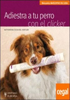 Adiestra a tu perro con el clicker
