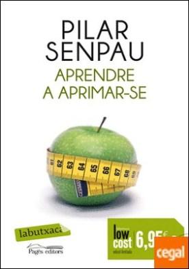 Aprendre a aprimar-se por Senpau Jove, Maria Pilar PDF