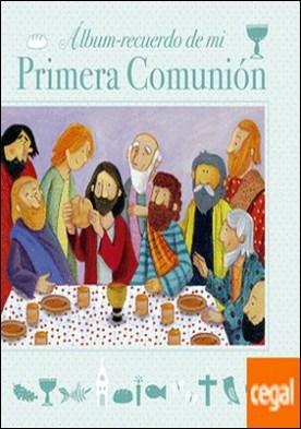Álbum recuerdo de mi Primera Comunión . Modelo C. Con ilustración a color