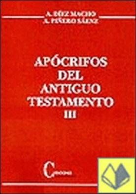 Apócrifos Antiguo Testamento. Tomo III.