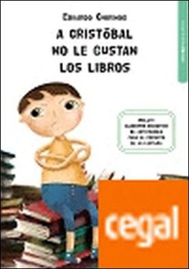 A Cristóbal no le gustan los libros