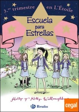 Escuela para estrellas: 3.er trimestre en L'Étoile