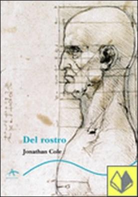 DEL ROSTRO por Jonathan Cole PDF