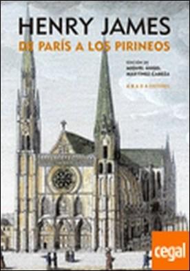 De París a los Pirineos por James, Henry PDF
