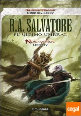 El último umbral . Neverwinter libro IV
