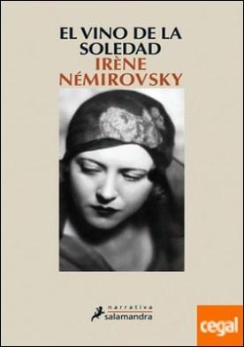 El vino de la soledad por Némirovsky, Irène