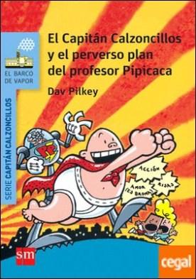 El Capitán Calzoncillos y el perverso plan del profesor Pipicaca