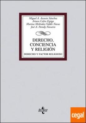 Derecho, conciencia y religión . Derecho y factor religioso