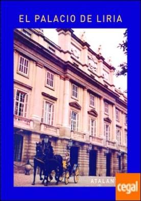El Palacio de Liria por V-V-A-A