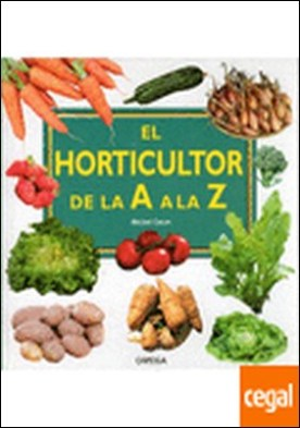 EL HORTICULTOR DE LA A LA Z