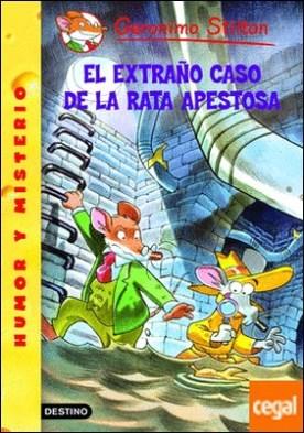 El extraño caso de la rata apestosa . Geronimo Stilton 22 ¡Con un manual para aprender a reciclar!