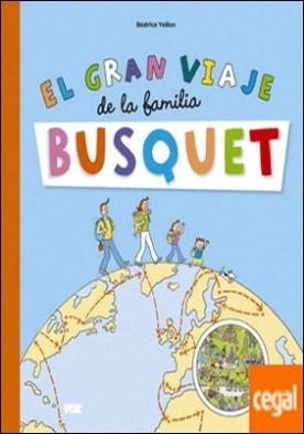 El gran viaje de la familia Busquet