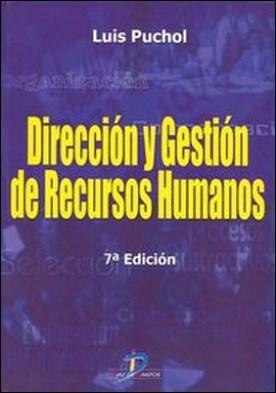 Dirección y gestión de recursos humanos. 7ª edic.