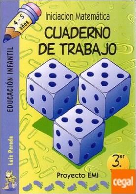 Cuaderno de Trabajo 3. trimestre - Emi 4-5 a¿os . Iniciación Matemática