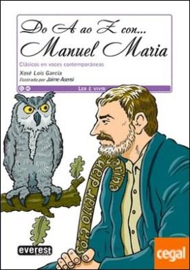 Do A ao Z con... Manuel María . Clásicos en voces contemporáneas