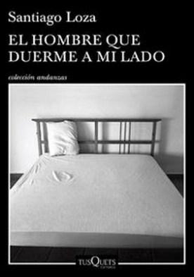 El hombre que duerme a mi lado por Santiago Loza PDF