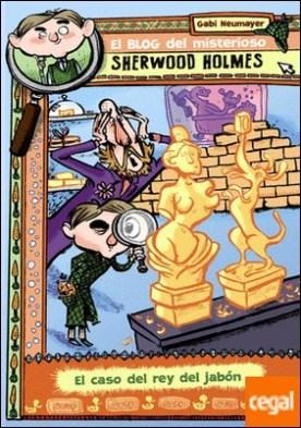 El blog del misterioso Sherwood Holmes, 2. El caso del rey del jabón