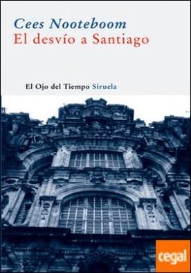 El desvío a Santiago