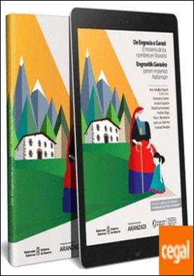 De Engracia a Garazi. El misterio de los nombres en Navarra (Papel + e-book) por Zabalza Seguin, Ana