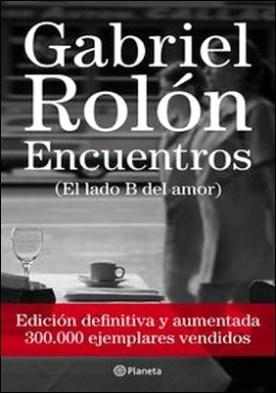 Encuentros. Ed. definitiva por Gabriel Rolón