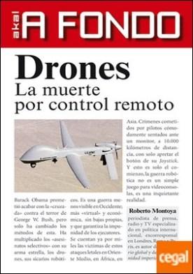 Drones . La muerte por control remoto