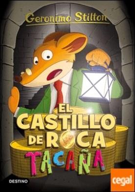 El castillo de Roca Tacaña . Geronimo Stilton 4