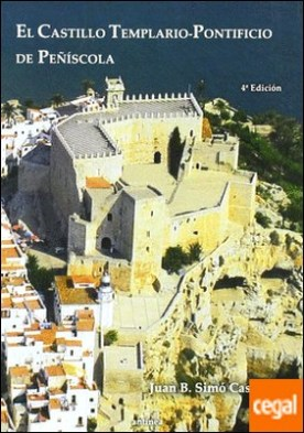 El castillo templario pontificio de Peñíscola