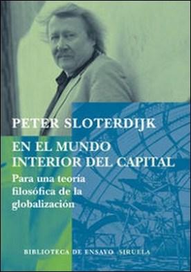 En el mundo interior del capital. Para una teoría filosófica de la globalización