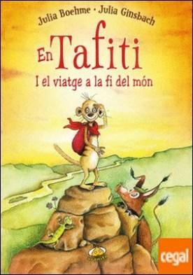 En Tafiti i el viatge a la fi del món