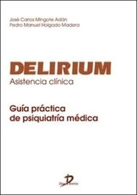 Delirium. Guía de asistencia clínica