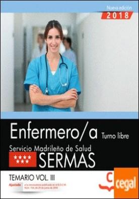 Enfermero/a. Turno libre. Servicio Madrileño de Salud (SERMAS). Temario Vol.III