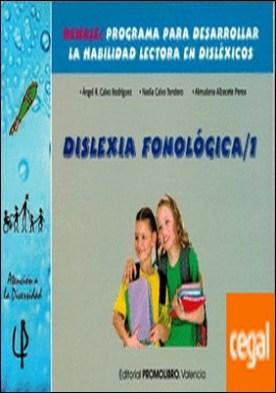 Dislexia fonológica 1 DEHALE . Programa para desarrollar la habilidad lectora en disléxicos.