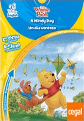 Disney English. A Windy Day. Un día ventoso. Nivel básico. Beginner level . Lectura bilingüe con CD. Lee y escucha en español e inglés. Read & listen in Spanish and English