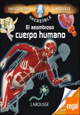 El asombroso cuerpo humano