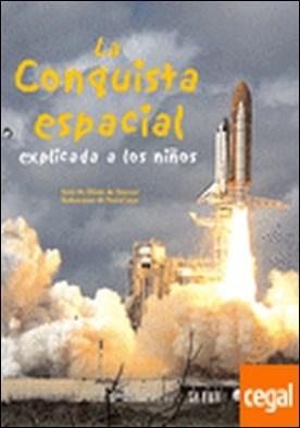 Conquista Espacial explicada a los niños