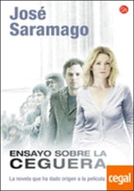 ENSAYO SOBRE LA CEGUERA PELICULA FG . (La novela que ha dado origen a la película