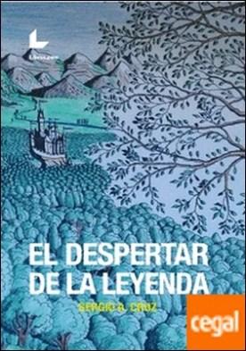 EL DESPERTAR DE LA LEYENDA