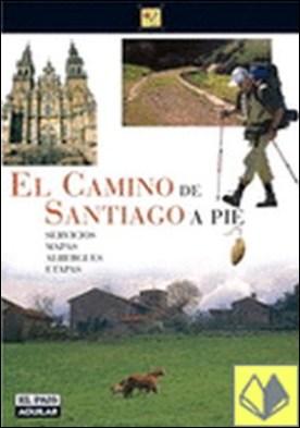 El Camino de Santiago a pie 2006