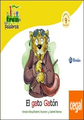El gato Gatón . Un cuento con con la G (ga, go, gu)