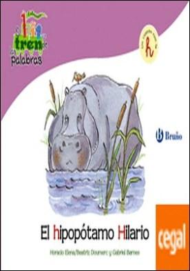 El hipopótamo Hilario . Un cuento con la H
