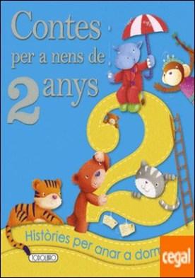 Contes per a nens 2 any por Equipo ded Todolibro PDF