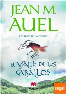 El valle de los caballos . (LOS HIJOS DE LA TIERRA® 2)