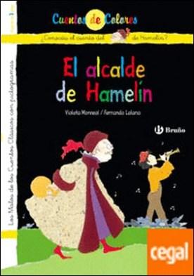 El flautista de Hamelín / El alcalde de Hamelín